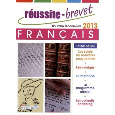 REUSSITE-BREVET FRANCAIS 2013