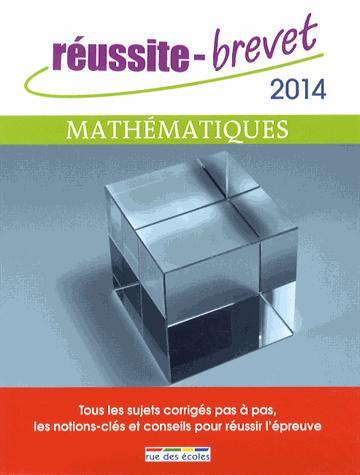 REUSSITE BREVET MATHEMATIQUES 2014
