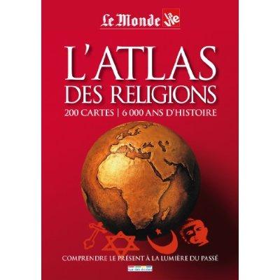 ATLAS DES RELIGIONS (L')