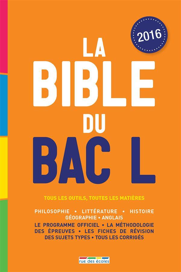 BIBLE DU BAC L EDITION 2016 (LA)