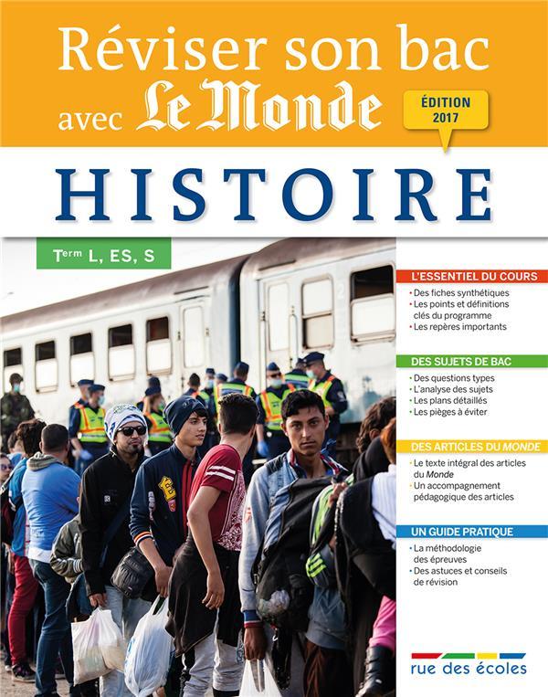 REVISER SON BAC AVEC LE MONDE HISTOIRE EDITION 2017