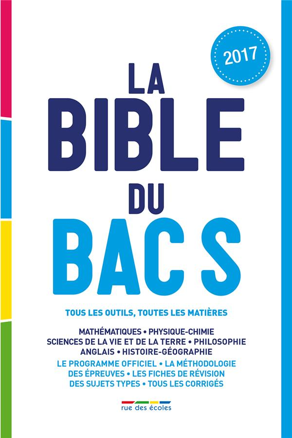BIBLE DU BAC S 2017 (LA)