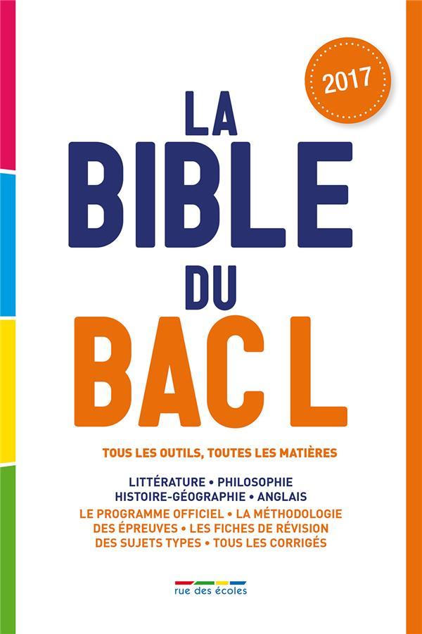 BIBLE DU BAC L 2017 (LA)