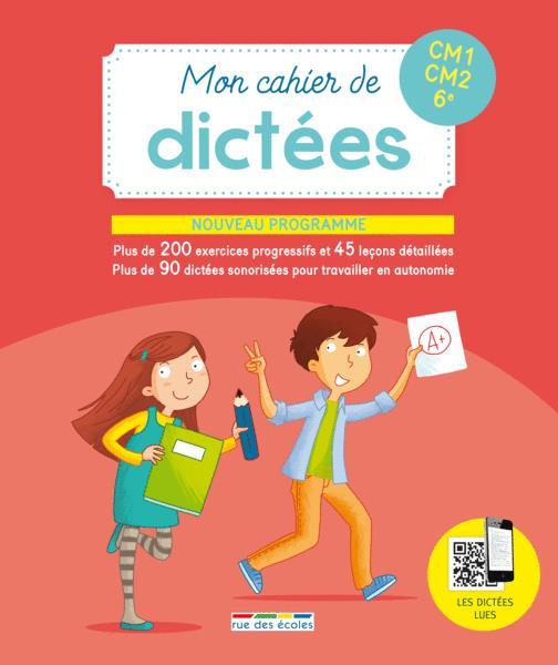 CAHIER DE DICTEES CM1 CM2 6E (CYCLE 3)(MON)