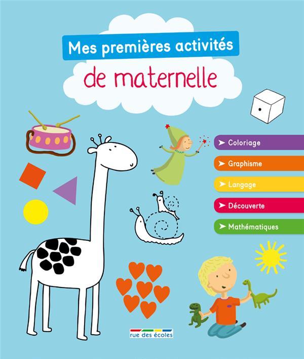 PREMIERES ACTIVITES DE MATERNELLE (MES)