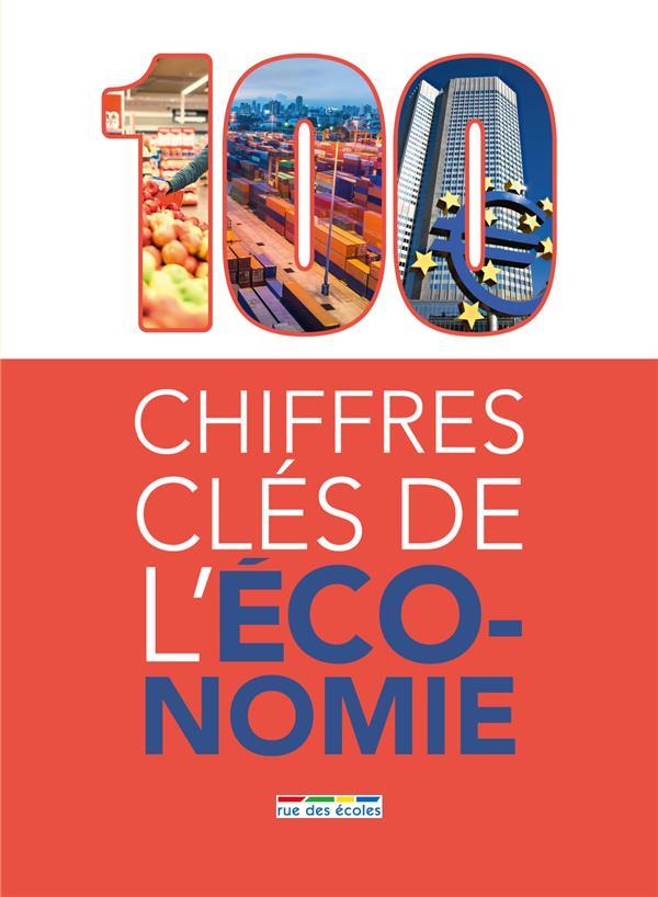 100 CHIFFRES CLES DE L'ECONOMIE