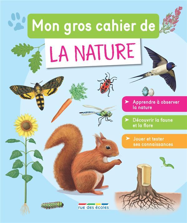 GROS CAHIER DE LA NATURE (MON)