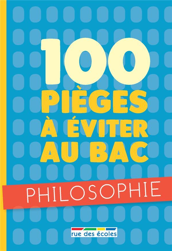 100 PIEGES A EVITER AU BAC PHILOSOPHIE
