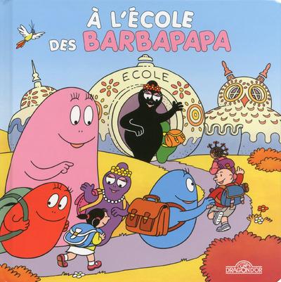 A L'ECOLE DES BARBAPAPA - LIVRE ANIME