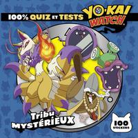 YO-KAI WATCH - 100% QUIZ ET TESTS TRIBU MYSTERIEUX