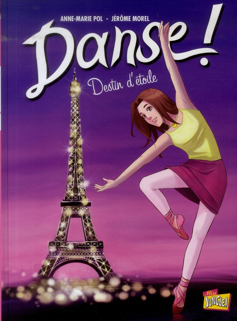 DANSE T5 - DESTIN D'ETOILE