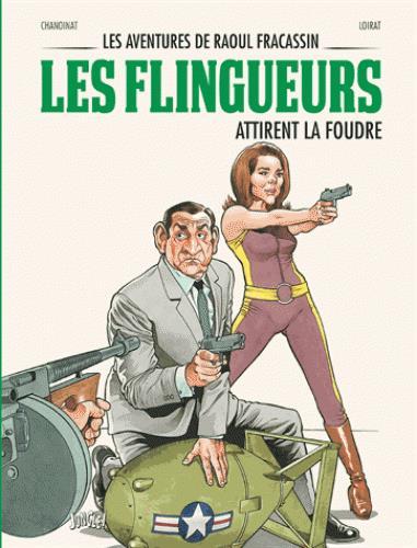 FLINGUEURS - RAOUL FRACASSIN T3 (LES)