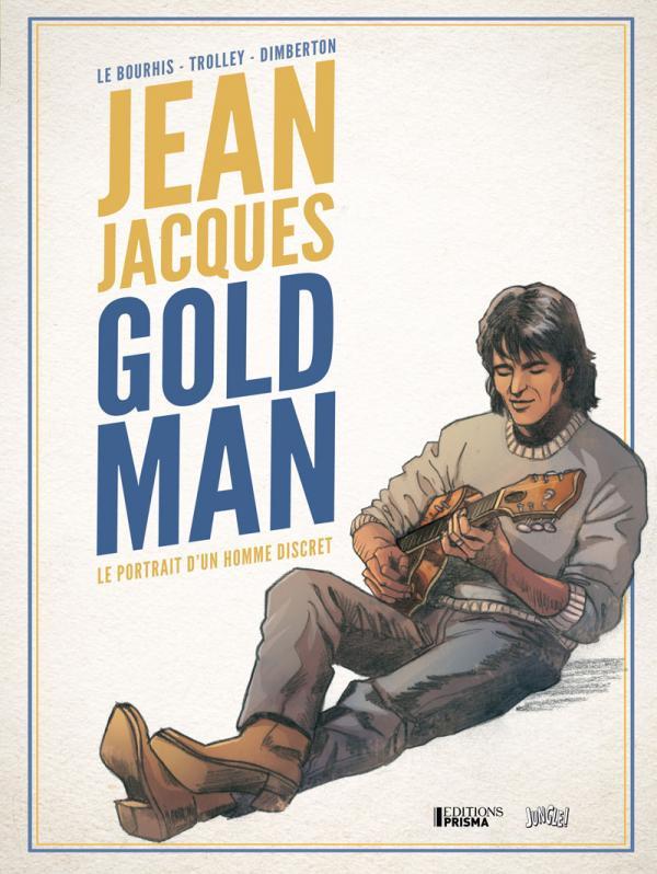 JEAN JACQUES GOLDMAN - LE PROTRAIT D'UN HOMME DISCRET