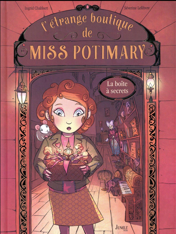 MISS POTIMARY - T1 - L'ETRANGE BOUTIQUE DE MISS POTIMARY