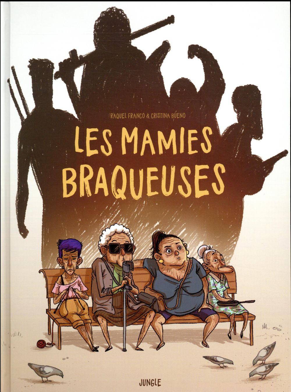 MAMIES BRAQUEUSES (LES)