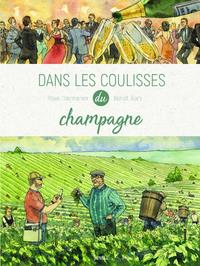 DANS LES COULISSES - LE CHAMPAGNE