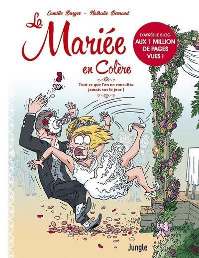 LA MARIEE EN COLERE