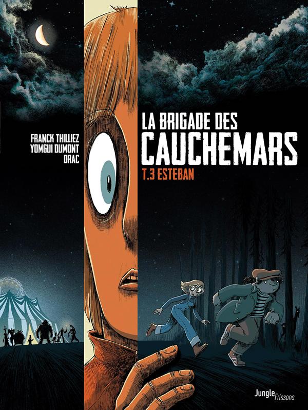 LA BRIGADE DES CAUCHEMARS T3