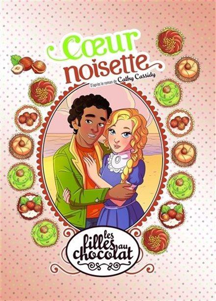 LES FILLES AU CHOCOLAT - TOME 11 COEUR NOISETTE - VOL11