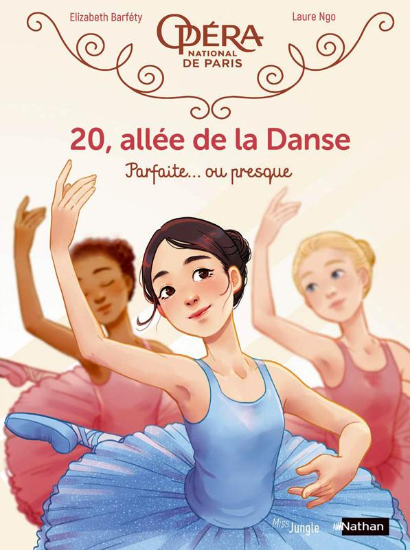 20 ALLEE DE LA DANSE - 20, ALLEE DE LA DANSE - TOME 2 PARFAITE... OU PRESQUE - VOL02