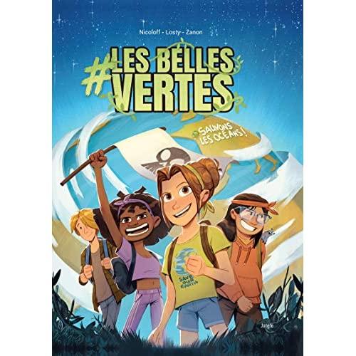 #LES BELLES VERTES - TOME 1 SAUVONS LES OCEANS ! - VOL01