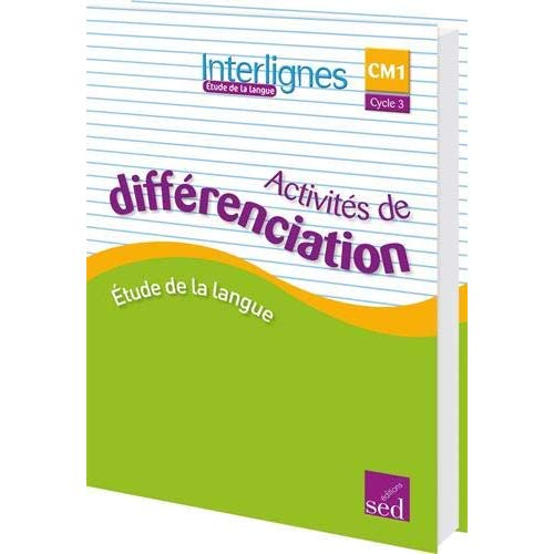 INTERLIGNES EDL  CM1 CLASSEUR DE DIFFERENCIATION 2018