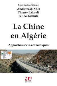 LA CHINE EN ALGERIE