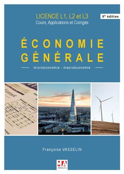 ECONOMIE GENERALE - 6E EDITION