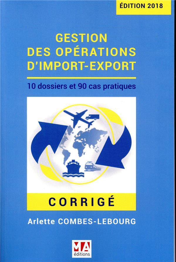 GESTION DES OPERATIONS D'IMPORT-EXPORT - CORRIGE