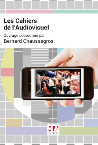 LES CAHIERS DE L'AUDIOVISUEL