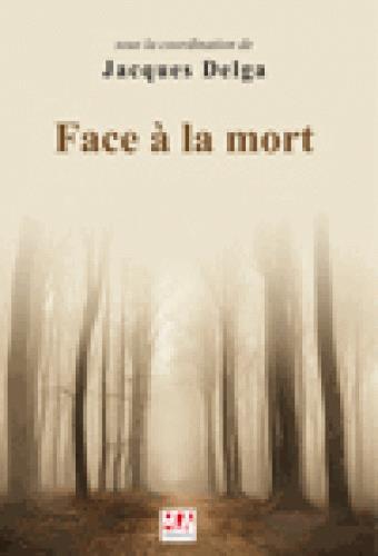 FACE A LA MORT