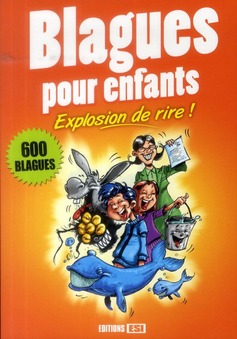 BLAGUES POUR ENFANTS - EXPLOSION DE RIRE