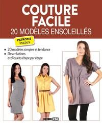 COUTURE FACILE - 20 MODELES ENSOLEILLES