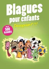 BLAGUES POUR ENFANTS - DESOPILANT !!!