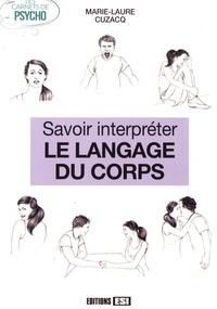SAVOIR INTERPRETER LE LANGAGE DU CORPS