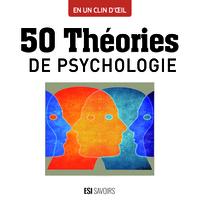 50 THEORIES DE PSYCHOLOGIE