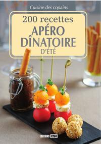 200 RECETTES APERO DINATOIRE D'ETE