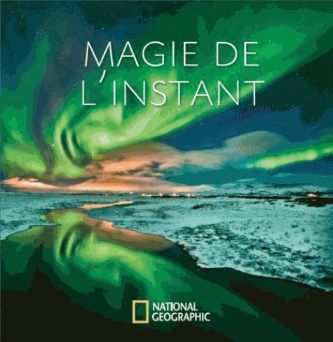 MAGIE DE L INSTANT