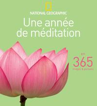 UNE ANNEE DE MEDITATION - EN 365 IMAGES ET PENSEES