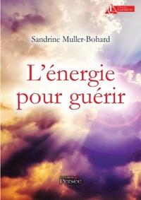 L ENERGIE POUR GUERIR