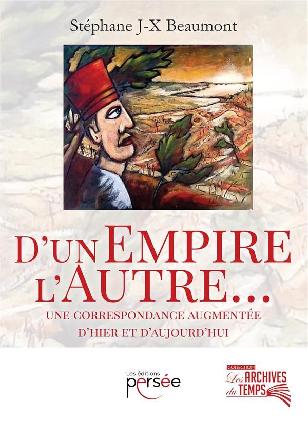 D'UN EMPIRE, L'AUTRE...