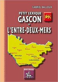 PETIT LEXIQUE GASCON DE L'ENTRE-DEUX-MERS