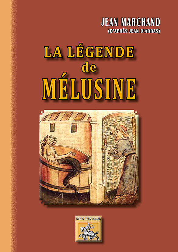 LA LEGENDE MELUSINE