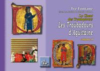 LES TROUBADOURS D'AQUITAINE (VOL. I)