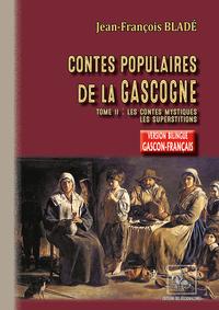 CONTES POPULAIRES DE LA GASCOGNE (GERS-ARMAGNAC) - TOME 2