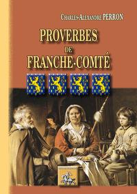 PROVERBES DE LA FRANCHE-COMTE