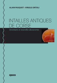 INTAILLES ANTIQUES DE CORSE - INVENTAIRE ET NOUVELLES DECOUVERTES