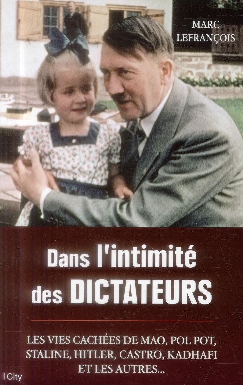 DANS L'INTIMITE DES DICTATEURS
