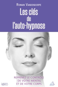 LES CLES DE L'AUTO-HYPNOSE