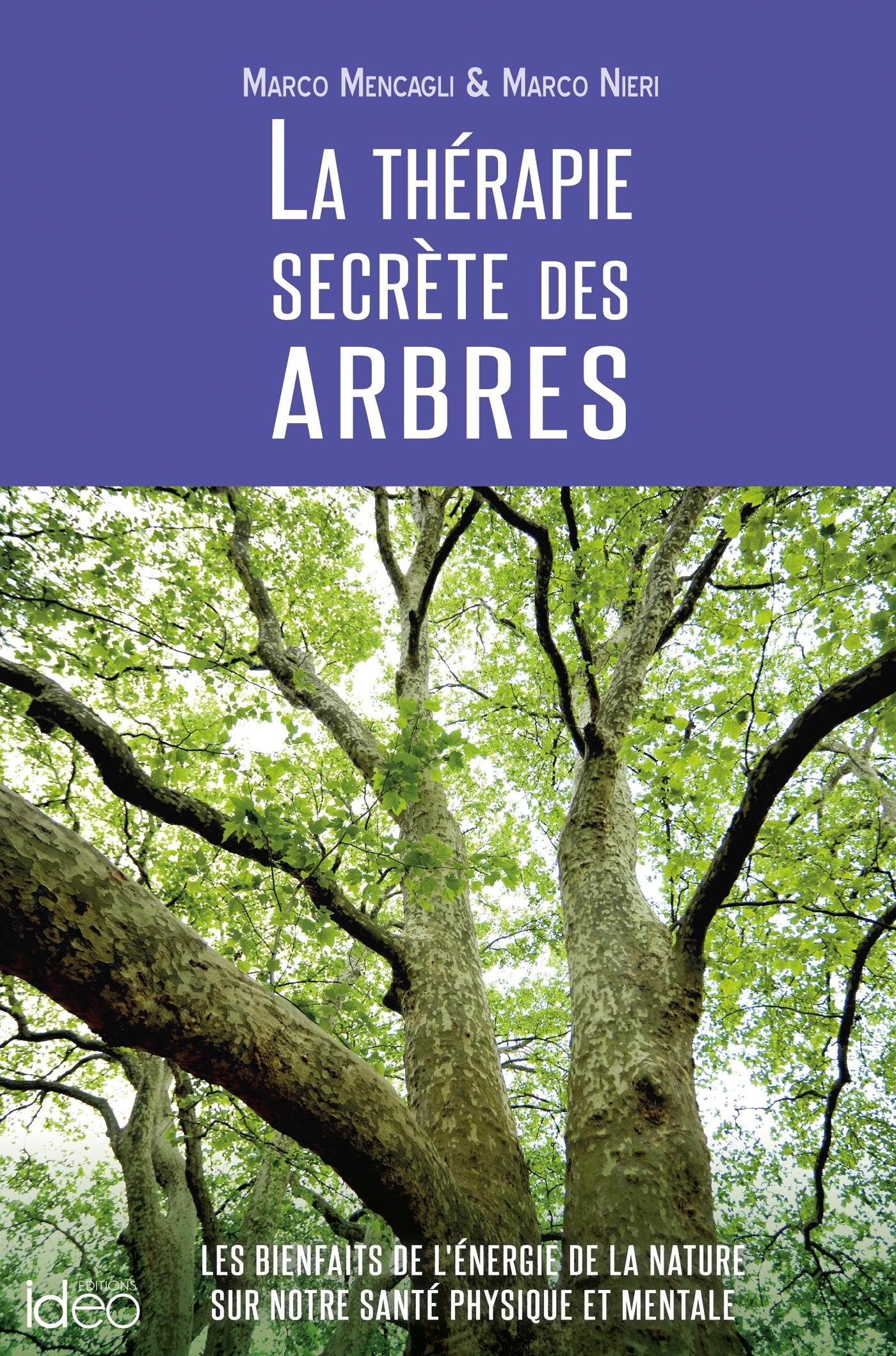 LA THERAPIE SECRETE DES ARBRES